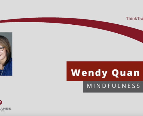 grey background with picture of Wendy Quan on the left. Thinktransition with a swoosh over top and Wendy Quan Mindfulness underneath